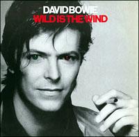 Bowie_WildIsTheWind